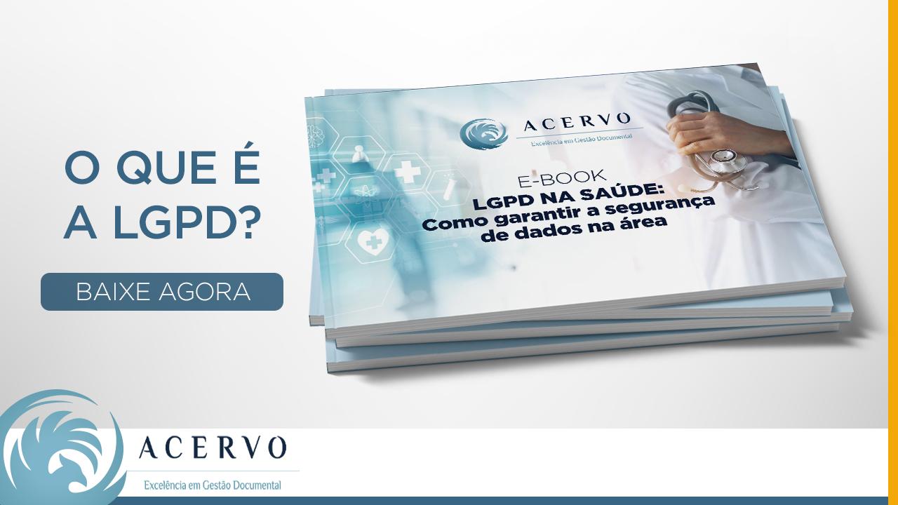 E-book: LGPD na saúde: Como garantir a segurança de dados na área.